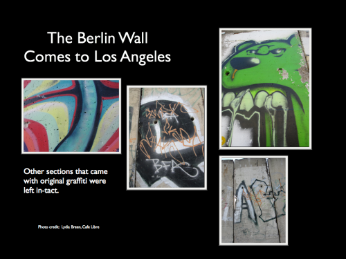 4. The Berlin Wall Comes to L.A.
